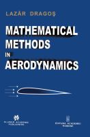 Cover image for Mathematical methods in aerodynamics