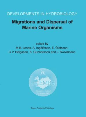 Cover image for Migrations and dispersal of marine organisms : proceedings of the 37th European Marine Biology Symposium held in Reykjavik, Iceland, 5-9 August 2002
