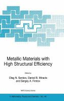 Cover image for Metallic materials with high structural efficiency