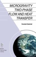 Cover image for Microgravity two-phase flow and heat transfer