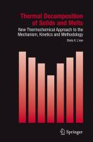 Cover image for Thermal Decomposition of Solids and Melts$h[electronic resource] :$bNew Thermochemical Approach to the Mechanism, Kinetics and Methodology /$cby Boris V. L'vov.