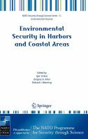 Cover image for Environmental security in harbors and coastal areas : management using comparative risk assessment and multi-criteria decision analysis