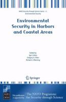 Cover image for Environmental Security in Harbors and Coastal Areas Management Using Comparative Risk Assessment and Multi-Criteria Decision Analysis