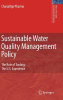 Cover image for Sustainable water quality management policy : the role of trading : the U.S. experience