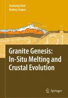 Cover image for Granite genesis : in-situ melting and crustal evolution