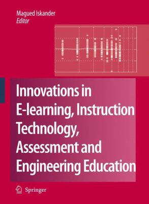 Cover image for Innovations in E-learning, Instruction Technology, Assessment, and Engineering Education