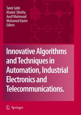 Cover image for Innovative Algorithms and Techniques in Automation, Industrial Electronics and Telecommunications