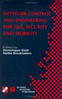 Cover image for Network control and engineering for QoS, security and mobility : IFIP TC6/WG6.2 & WG6.7 Conference on Network Control and Engineering for QoS, Security, and Mobility (Net-Con 2002), October 23-25, 2002, Paris, France