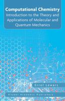 Cover image for Computational chemistry : introduction to the theory and applications of molecular and quantum mechanics