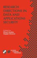 Cover image for Research directions in data and applications security : IFIP TC11/WG11.3 sixteenth annual conference on data and applications security, July 28-31, 2002, Cambridge, UK