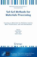 Cover image for Sol-gel methods for materials processing : focusing on materials for pollution control, water purification, and soil remediation