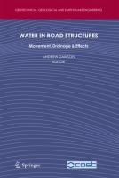 Cover image for Water in road structures : movement, drainage and effects