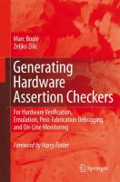 Cover image for Generating hardware assertion checkers : for hardware verification, emulation, post-fabrication debugging and on-line monitoring