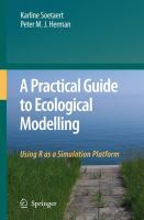 Cover image for A practical guide to ecological modelling : using R as a simulation platform