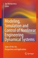 Cover image for Modeling, simulation and control of nonlinear engineering dynamical systems : state-of-the-art, perspectives and applications