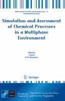 Cover image for Simulation and assessment of chemical processes in a multiphase environment