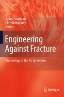 Cover image for Engineering against fracture : proceedings of the 1st conference
