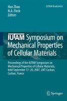 Cover image for IUTAM symposium on mechanical properties of cellular materials : proceedings of the IUTAM Symposium on Mechanical Properties of Cellular Materials, held September 17-20, 2007, LMT-Cachan, Cachan, France