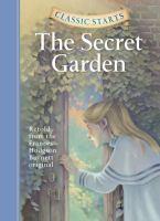 Cover image for The secret garden : retold from Frances Hodgeson Bennett original