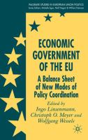 Cover image for Economic government of the EU : a balance sheet of new modes of policy coordination