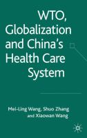 Cover image for WTO, globalization, and Chinas health care system