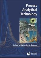 Cover image for Process analytical technology : spectroscopic tools and implementation strategies for the chemical and pharmaceutical industries