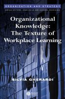 Cover image for Organizational knowledge : the texture of workplace learning