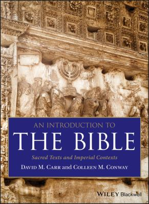 Cover image for An introduction to the Bible : sacred texts and imperial contexts