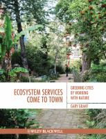 Cover image for Ecosystem services come to town : greening cities by working with nature