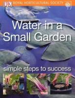 Cover image for Water in a small garden