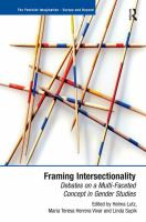 Cover image for Framing intersectionality : debates on a multi-faceted concept in gender studies
