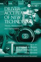 Cover image for Driver acceptance of new technology : theory, measurement and optimisation
