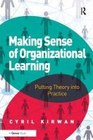 Cover image for Making sense of organizational learning : putting theory into practice