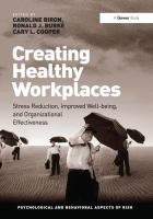 Cover image for Creating healthy workplaces : stress reduction, improved well-being, and organizational effectiveness
