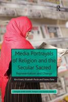 Cover image for Media portrayals of religion and the secular sacred : representation and change