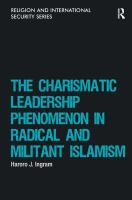 Cover image for The Charismatic Leadership Phenomenon in Radical and Militant Islamism