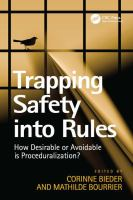 Cover image for Trapping safety into rules : how desirable or avoidable is proceduralization?
