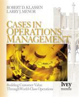 Cover image for Cases in operations management : building customer value through world-class operations