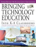 Cover image for Bringing technology education into K-8 classrooms : a guide to curricular resources about the designed world