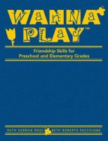 Cover image for Wanna play : friendship skills for preschool and elementary grades