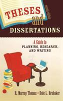 Cover image for Theses and dissertations : a guide to planning, research, and writing