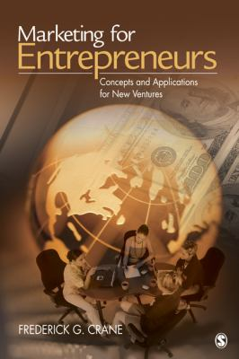 Cover image for Marketing for entrepreneurs : concepts and applications for new ventures