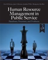 Cover image for Human resource management in public service : paradoxes, processes, and problems