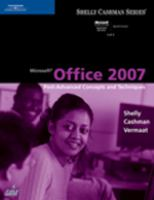 Cover image for Microsoft Office 2007 : advanced concepts and techniques
