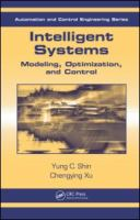 Cover image for Intelligent systems : modeling, optimization, and control