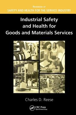 Cover image for Industrial safety and health for goods and materials services