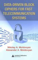 Cover image for Data-driven block ciphers for fast telecommunication systems