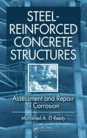 Cover image for Steel-reinforced concrete structures : assessment and repair of corrosion