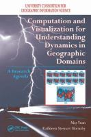 Cover image for Computation and visualization for understanding dynamics in geographic domains : a research agenda