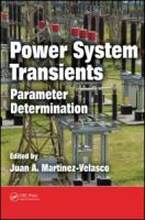 Cover image for Power system transients : parameter determination